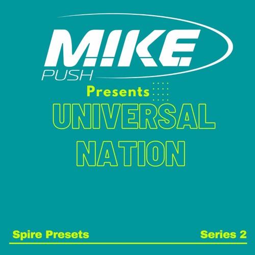 *** NEW *** M.I.K.E. Push - Universal Nation Series 2 [Spire Presets]