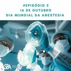 #EP3 Dia Mundial da Anestesia