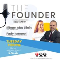 The Founder Program by Fady Ismaeel (featuring Riham Abu Elinin)- Episode 5