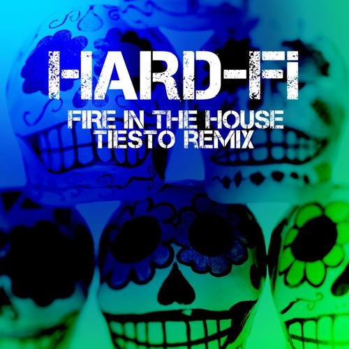 Fire In The House (Tiesto Remix)