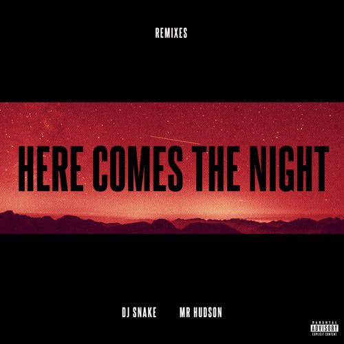 Here Comes The Night (Junkie Kid Remix) [feat. Mr Hudson]