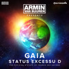 Armin van Buuren presents Gaia - Status Excessu D (The Official A State Of Trance 500 Anthem) [Classic Bonus Track]