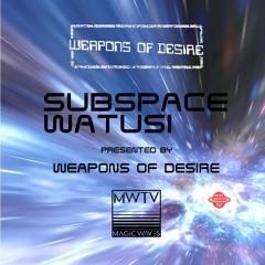 Subspace Watusi #158 (intergalactic FM 13.09.2021)