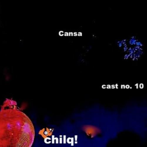 chilqcast no. 10 - cansa (ponyhof)