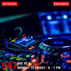 947 MIX@6 with DJ Fresh - 01/12/20