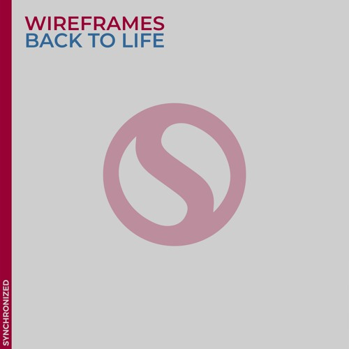 Wireframes.it - Back to Life (Original Mix)