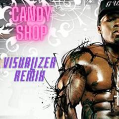 Candy Shop (Visualizer remix)