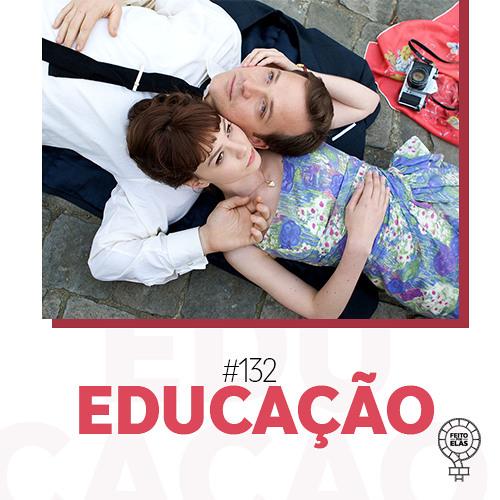 Feito por Elas #132 Educação