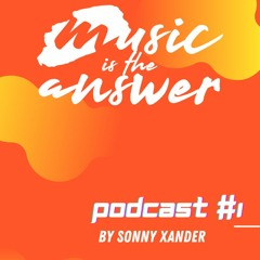 MITA Podcast #1 // Sonny Xander