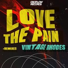 Vintage Rhodes - Love The Pain (D - Rivera Remix)
