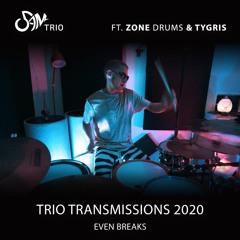 Trio Transmissions 2020 - Even Breaks
