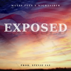 Exposed Feat. NightViber (Prod. Stevie Jay)
