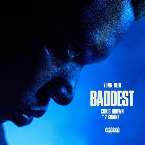 Yung Bleu, Chris Brown,  2 Chainz-  Baddest [Official Instrumental]]