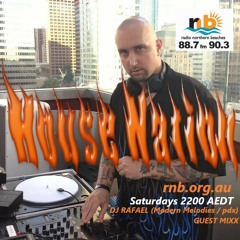 House Nation - (Feat. DJ Rafael) Feb 20, 2021 RADIO NORTHERN BEACHES 88.7 90.3fm RNB.ORG.AU