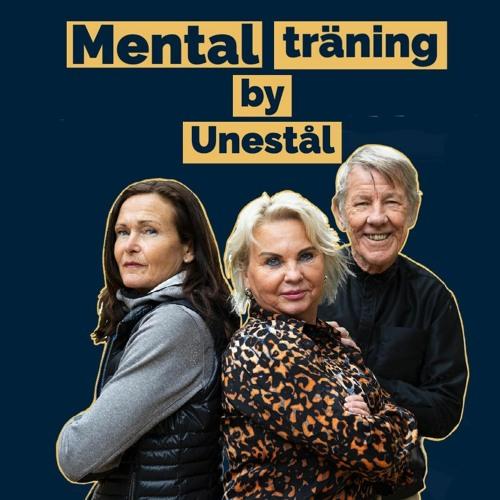 1. Mental träning by Unestål - Vilka är vi och varför gör vi detta?