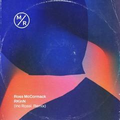 PremEar: Ross McCormack - RkinN(Rossi. Remix)[MR0010]