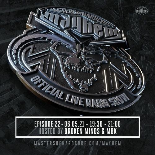 Download Masters of Hardcore Mayhem - Broken Minds vs. MBK [#022] mp3