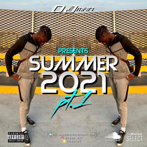 SUMMER 2021 MIX Pt.1 #MULTI-GENRE   @DJE-MAN