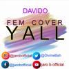 Download Davido Fem Cover BY JARO B Mp3