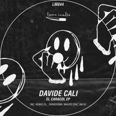 Davide Cali - El Caracol (Mauro Diaz Remix)