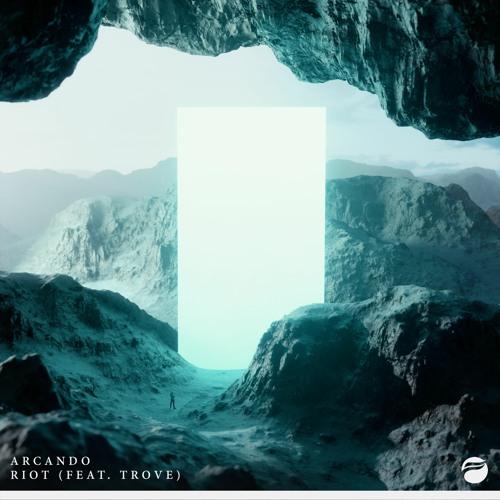 Arcando - Riot (feat. Trove)