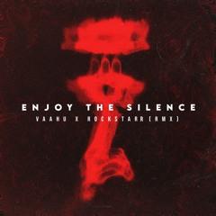Depeche Mode - Enjoy The Silence (Vaahu & RockStarr) RMX