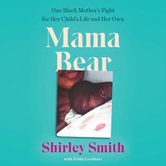 MAMA BEAR by Shirley Smith