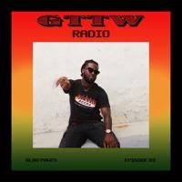 GTTW RADIO Mix: Ep 03 - Blaq Pages
