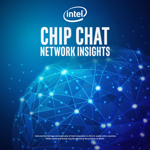 Touchstone: Addressing NFV Infrastructure - Intel® Chip Chat Network Insights episode 225