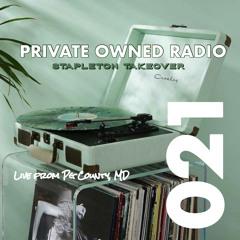 PRIVATE OWNED RADIO #021 w/ STAPLETON