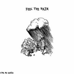 Feel The Rain (prod. sickrysm)