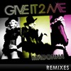 Give It 2 Me (Sly & Robbie Ragga Mix)