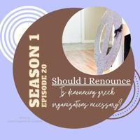 Should I Renounce? Is Denouncing Greek Organizations Necessary?