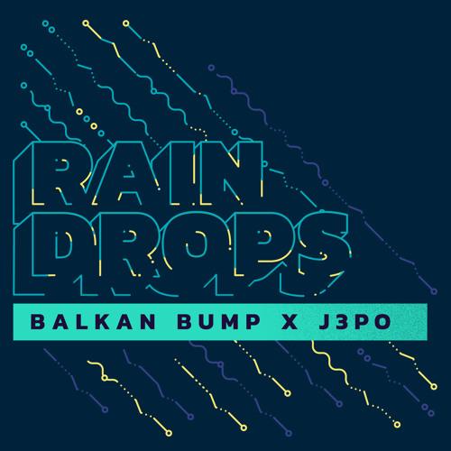 Raindrops (feat. J3PO)