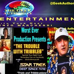 003 TGAs Making Entertainment - Worst Ever Prods. - Double STAR TREK Tribble Script Reading