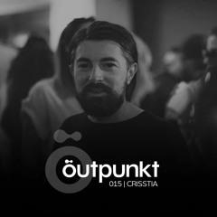 Outpunkt Podcast | 015 - CRISSTIA