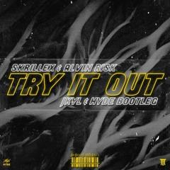 Skrillex & Alvin Risk - Try It Out (Jkyl & Hyde Remix)