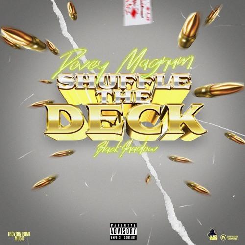 Dovey Magnum Shuffle The Deck Dark Shades Riddim By Modesta Promo