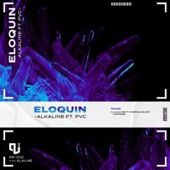 Eloquin - Alkaline (feat. Purple Velvet Curtains)