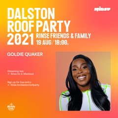 Dalston Roof Party: Goldie Quaker - 19 August 2021