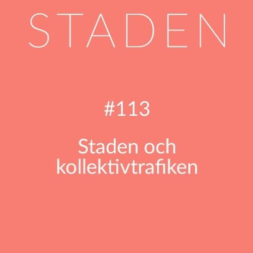 #113 Staden och kollektivtrafiken