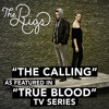 The Calling (As Featured in