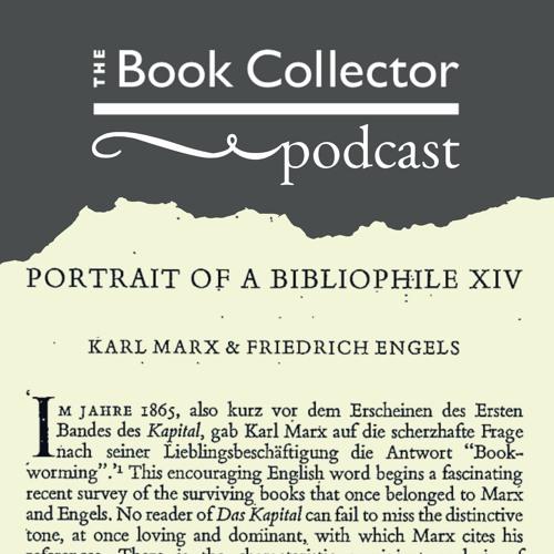 Portrait of a Bibliophile XIV: Marx and Engels