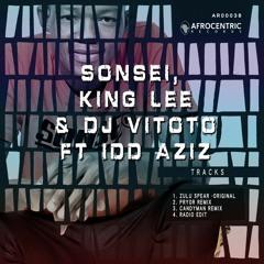 Sonsei , King Lee , Dj Vitoto featuring Idd Aziz - Zulu Spear -   Pryor Remix
