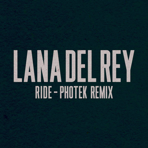 Ride (Photek Remix)