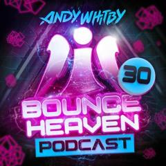 Bounce Heaven 30 - Andy Whitby x Joe Taylor x Scott Hoy