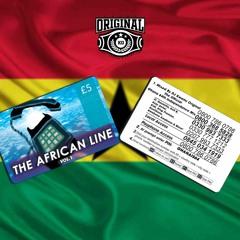 #TheAfricanLine VOL 1  • +233 🇬🇭 • @KwamzOriginal