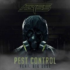 Abyss Feat. Big Dese Improv The Supervillain - Pest Control