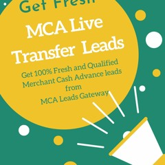 Merchant Cash Advance Leads Generation From MCA Leads Gateway