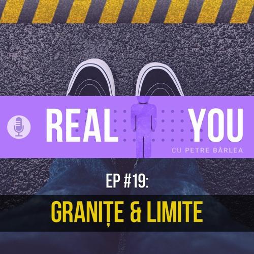 [Ep19] — Granițe și Limite
